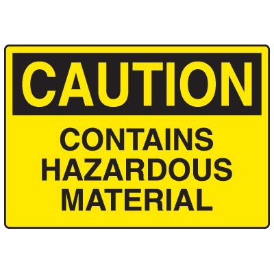 Chemical Hazard Signs - Contains Hazardous Material