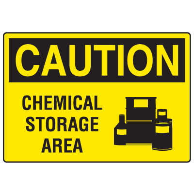 Caution Signs - Chemical Storage Area