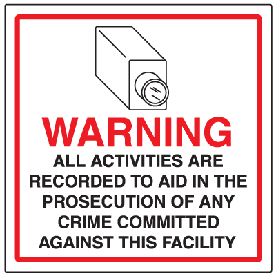 CCTV Warning Signs - Activities Recorded