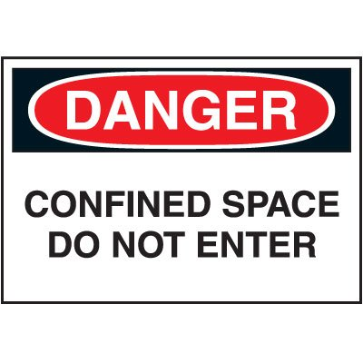 Cold Adhesion Safety Labels - Danger Confined Space Do Not Enter