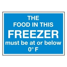 Cold Adhesion Safety Labels - The Food In This Freezer Must Be At Or Below 0&degF
