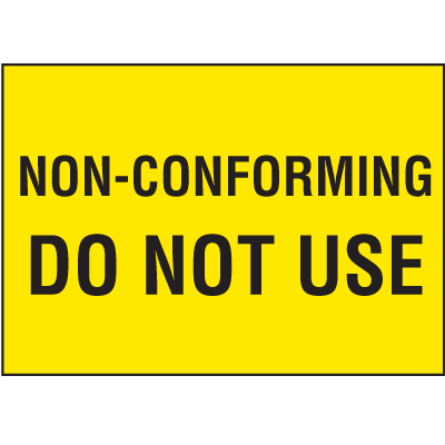 Non-Conforming Do Not Use Color Coded QC Labels
