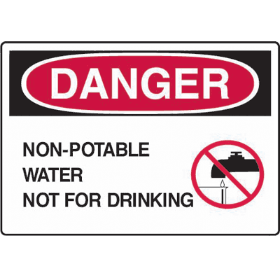Non-Potable Water Not For Drinking Danger Sign