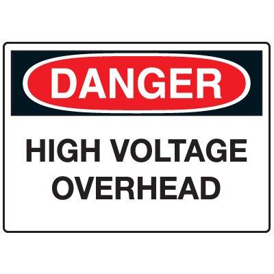 Electrical Hazard Signs - Danger High Voltage Overhead