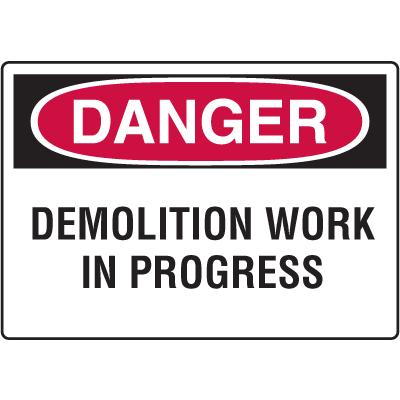 Danger Signs - Demolition Work In Progress