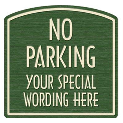 "Semi-Custom Designer Dome No Parking Sign - 16""x16"""