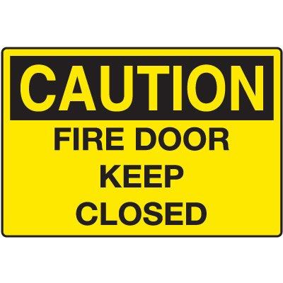 Door and Exit Signs - Caution Fire Door Keep Closed
