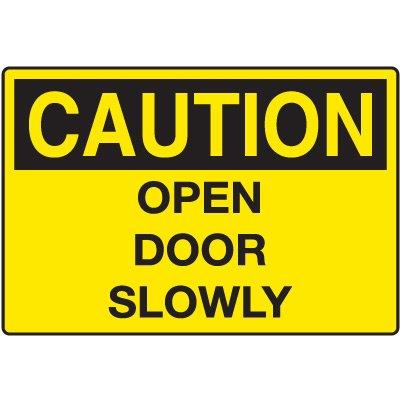 Door and Exit Signs - Caution Open Door Slowly