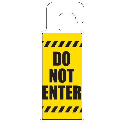Door Knob Hangers - Do Not Enter With Graphic