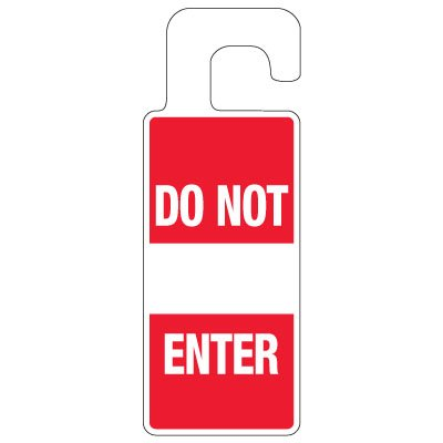 Door Knob Hangers - Do Not Enter With Sign