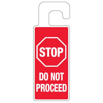 Door Knob Hangers - Stop Do Not Proceed