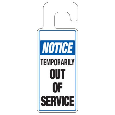 Door Knob Hangers - Temporarily Out Of Service