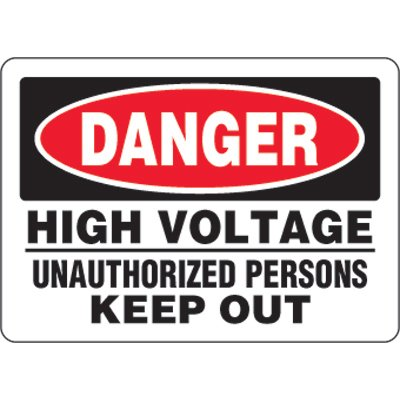 Eco-Friendly Signs - Danger High Voltage Unauthorized Persons Keep Out