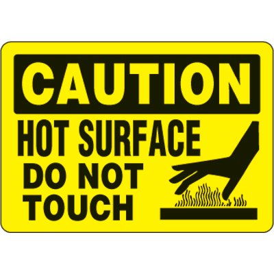 Eco-Friendly Signs - Caution Hot Surface Do Not Touch