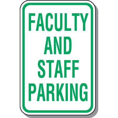 Employee Parking Signs - Faculty And Staff Parking