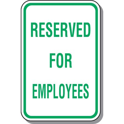 Employee Parking Signs - Reserved For Employees