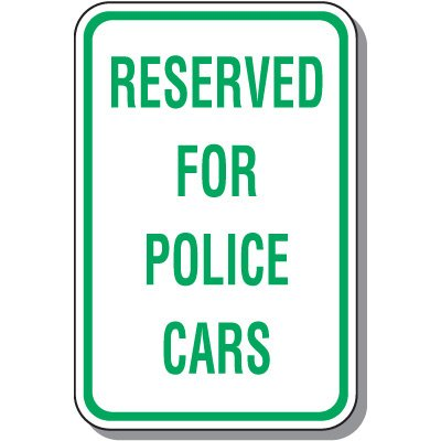Employee Parking Signs - Reserved For Police Cars