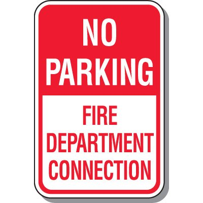 Fire Lane Signs - No Parking Fire Department Connection