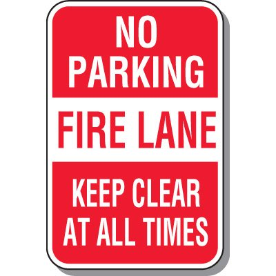 Fire Lane Signs - No Parking Fire Lane Keep Clear