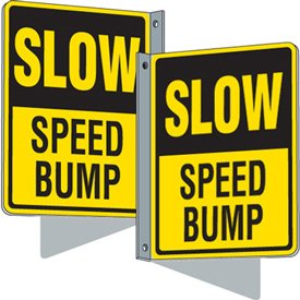 Flanged Traffic Signs - Slow Speed Bump