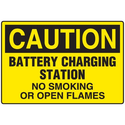 Battery Charging Station - Caution No Smoking Sign