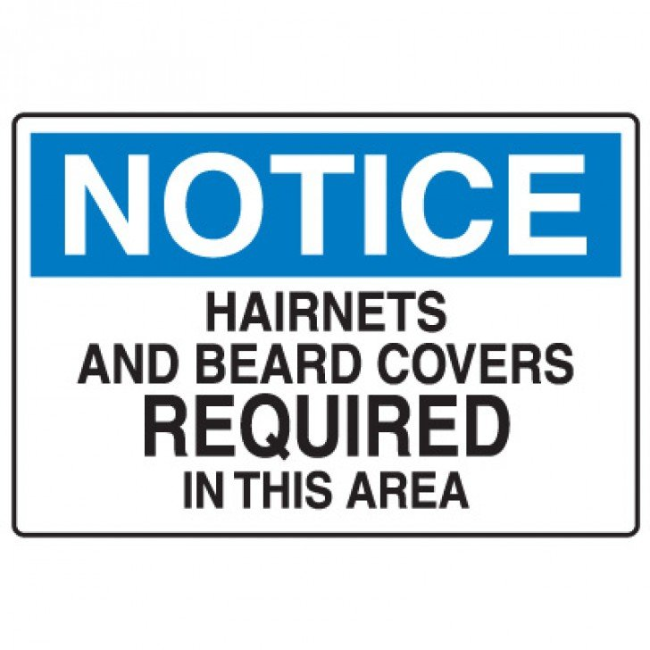 Food Industry Safety Signs - Notice Hairnets And Beard Covers Required