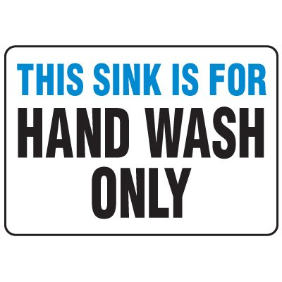 Food Industry Safety Signs - This Sink Is For Hand Wash Only