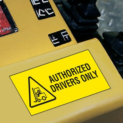 Forklift Safety Labels - Authorized Drivers Only