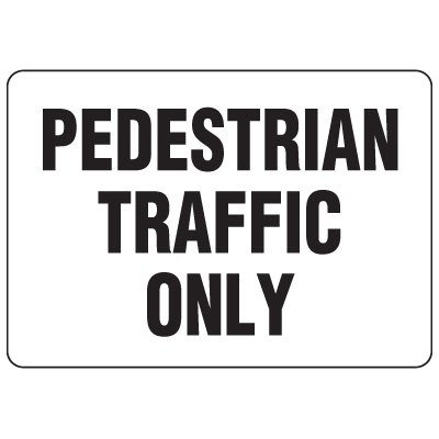 Forklift Safety Signs - Pedestrian Traffic Only