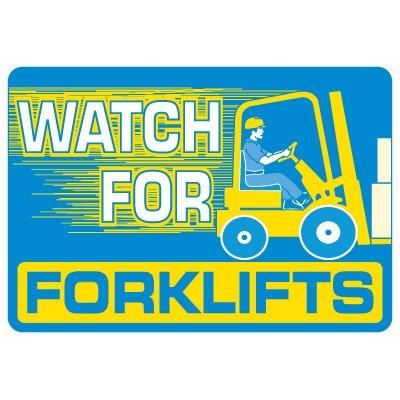 Forklift Safety Signs - Watch For Forklifts With Forklift Symbol