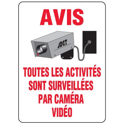 Enseignes de Sécurité - Avis Toutes Les Activités Sont Surveillées Par Caméra Vidéo