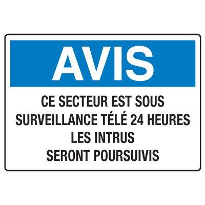 Enseignes de Sécurité - Avis Ce Secteur Est Sous Surveillance Télé 24 Heures Les Intrus Seront Poursuivis