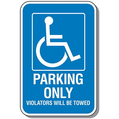 Handicap Parking Signs - Violators Will Be Towed