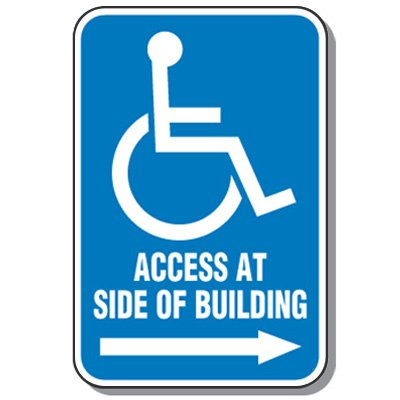 Handicap Signs - Access Side Of Building (Symbol of Access & Right Arrow)