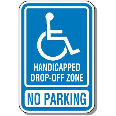 Handicap Signs - Drop-Off Zone No Parking (Symbol of Access)