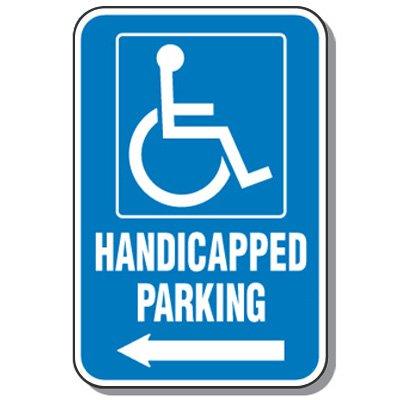 Handicap Signs - Handicapped Parking (Symbol of Access & Left Arrow)