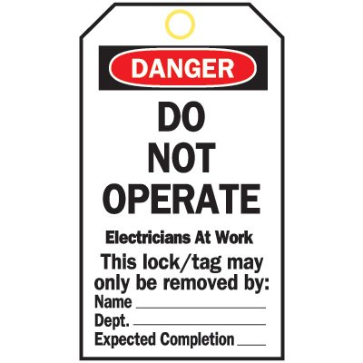 Heavy Duty Lockout Tags - Do Not Operate Electricians At Work
