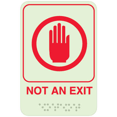 Not An Exit Sign - Braille Glow-In-The-Dark Signs