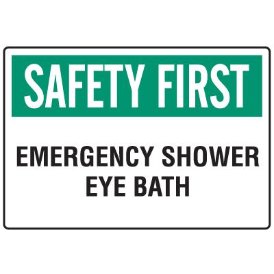 OSHA Informational Signs - Safety First Emergency Shower Eye Bath
