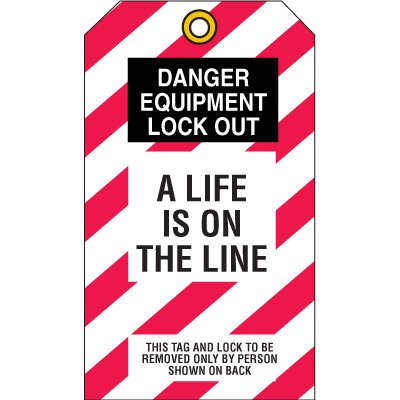 Lockout Tags - Danger A Life Is On The Line