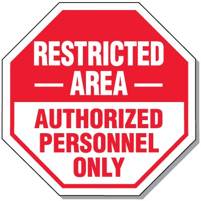 Giant Security Signs - Restricted Area Authorized Personnel Only