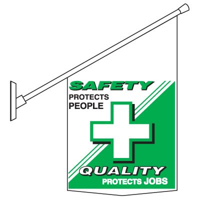 Safety Protects Motivational Banner Pole
