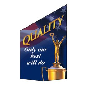 Motivational Pole Banners - Quality Only Our Best Will Do