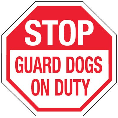 Reflective Stop Guard Dogs On Duty Signs