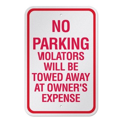 No Parking Signs - No Parking Violators Will Be Towed Away