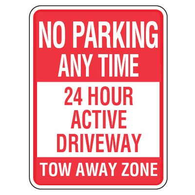 No Parking Signs - No Parking Any Time 24 Hour