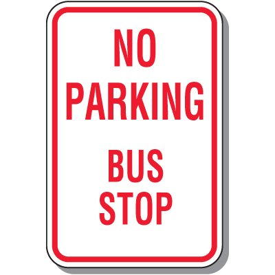 No Parking Signs - No Parking Bus Stop