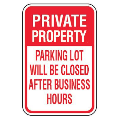 No Parking Signs - Private Property Lot Will Be Locked
