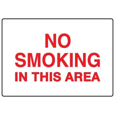 No Smoking Signs - No Smoking In This Area