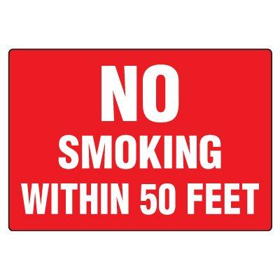 No Smoking Signs - No Smoking Within 50 Feet